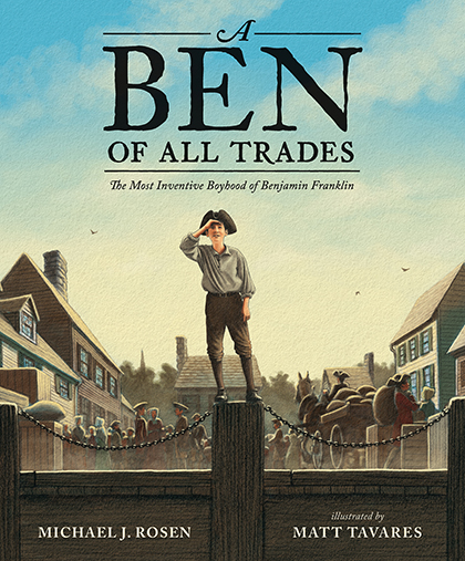 A Ben of AllTrades, Benjamin Franklin picture book biography