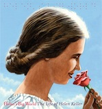 Helen's Big World, written by Doreen Rappaport, illustrated by Matt Tavares
